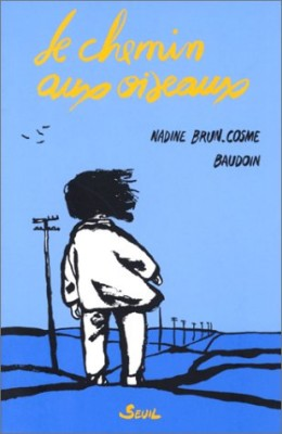 """Afficher """"Le chemin aux oiseaux"""""""