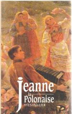 """Afficher """"Jeanne la polonaise"""""""