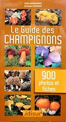 """Afficher """"Le guide des champignons en 900 photos et fiches"""""""