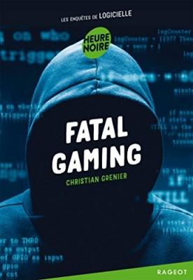 vignette de 'Les enquêtes de Logicielle<br /> Fatal gaming (Christian Grenier)'