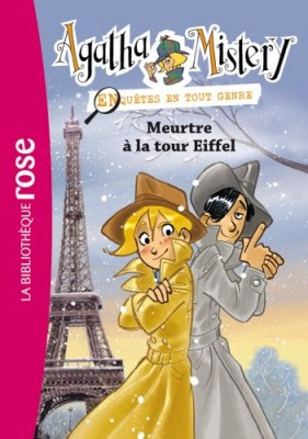 "Afficher ""Agatha Mistery n° 5 Meurtre à la tour Eiffel"""