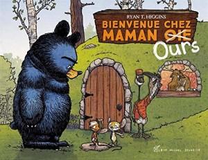 """Afficher """"Bienvenue chez maman ours"""""""
