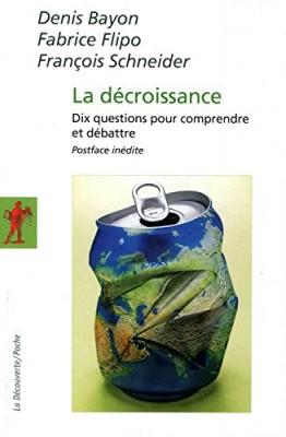 """Afficher """"La décroissance"""""""