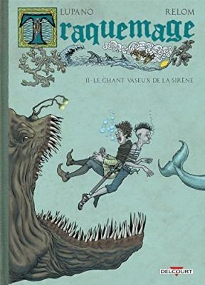 """Afficher """"Traquemage n° 2 Le chant vaseux de la sirène"""""""