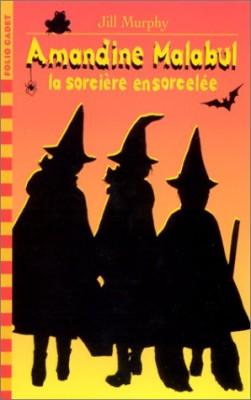 """Afficher """"Amandine Malabul, la sorcière ensorcelée"""""""