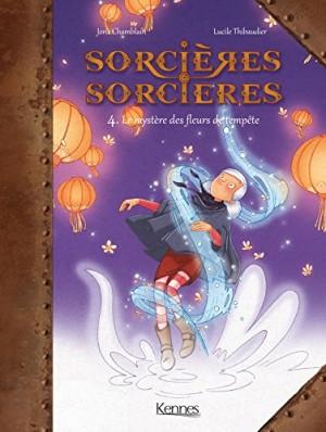 """Afficher """"Sorcières-sorcières n° 4 Le mystère des fleurs de tempête"""""""