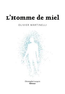 """Afficher """"L'homme de miel"""""""