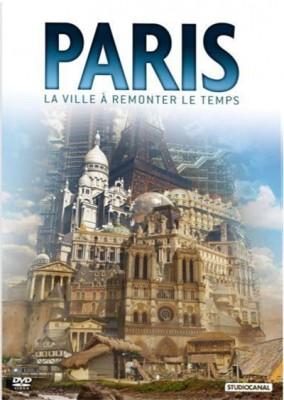 """Afficher """"Paris, la ville à remonter le temps"""""""