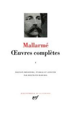 "Afficher ""Oeuvres complètes / Mallarmé. n° 1Oeuvres complètes"""