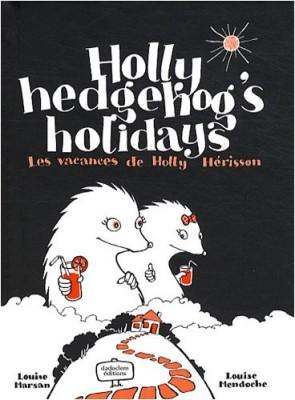"""Afficher """"Holly hedgehog's holidays"""""""