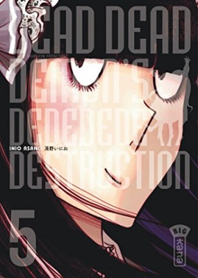 "Afficher ""Dead dead demon's dededede destruction n° 5"""