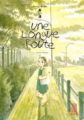"""Afficher """"Une longue route"""""""
