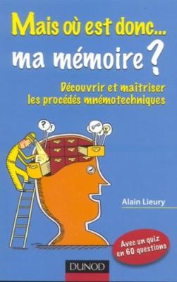 """Afficher """"Mais où est donc ma mémoire ?"""""""