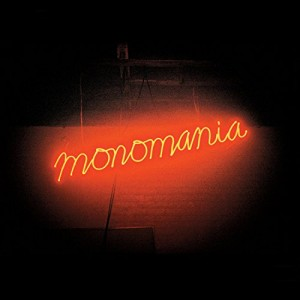 "Afficher ""Monomania"""