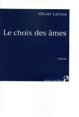"""Afficher """"Le choix des âmes"""""""