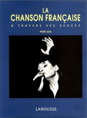 """Afficher """"La chanson française à travers ses succès"""""""