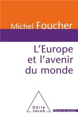 """Afficher """"L'Europe et l'avenir du monde"""""""