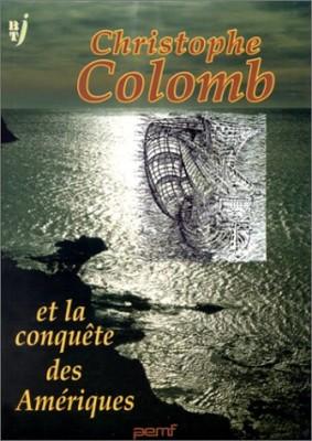 """Afficher """"Christophe Colomb et la conquête des Amériques"""""""
