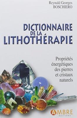 """Afficher """"Dictionnaire de la lithothérapie"""""""
