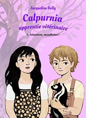 """Afficher """"Calpurnia apprentie vétérinaire n° 1<br /> Attention, mouffettes !"""""""