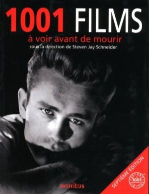 vignette de '1001 films à voir avant de mourir (Steven Jay Schneider)'