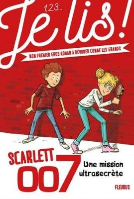 """Afficher """"Scarlett 007 n° 1 Une mission ultrasecrète"""""""