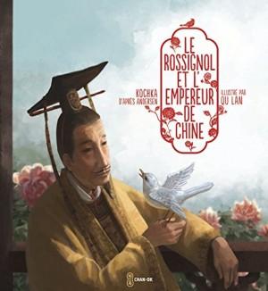 """Afficher """"Le rossignol et l'empereur de Chine"""""""