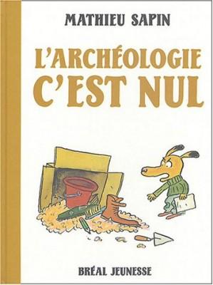 """Afficher """"L'archéologie c'est nul"""""""