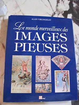 """Afficher """"Le Monde merveilleux des images pieuses"""""""