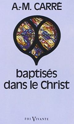 """Afficher """"Baptisés dans le Christ"""""""