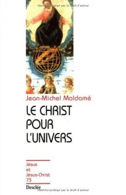 """Afficher """"Le Christ pour l'univers"""""""