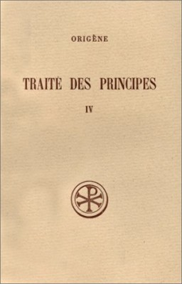 """Afficher """"Traité des principes Tome IV (Livres III et IV)"""""""