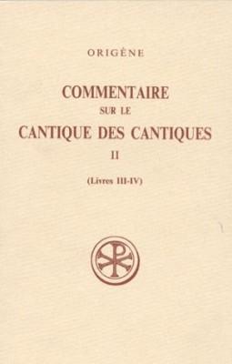 """Afficher """"Commentaire sur le Cantique des Cantiques Tome II (Livres III et IV)"""""""