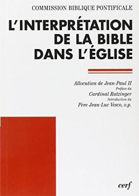 """Afficher """"L'interprétation de la Bible dans l'Eglise"""""""