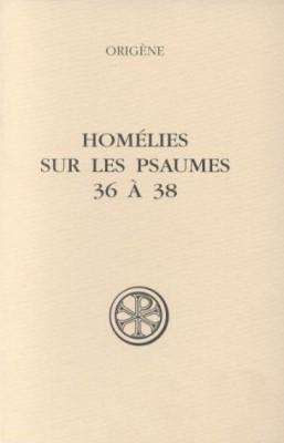 """Afficher """"Homélies sur les Psaumes 36 à 38"""""""