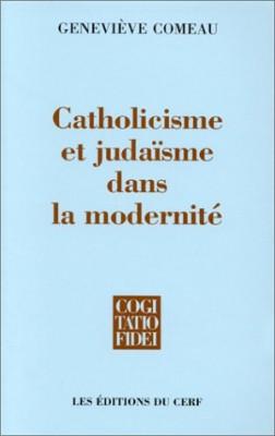 """Afficher """"Catholicisme et judaïsme dans la modernité: une comparaison"""""""