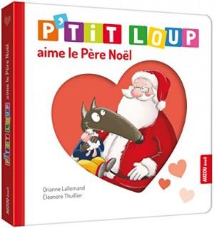 """Afficher """"P'tit Loup P'tit Loup aime le Père Noël"""""""