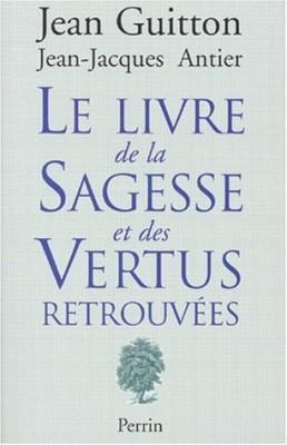 """Afficher """"Le Livre de la Sagesse et des Vertus retrouvées"""""""