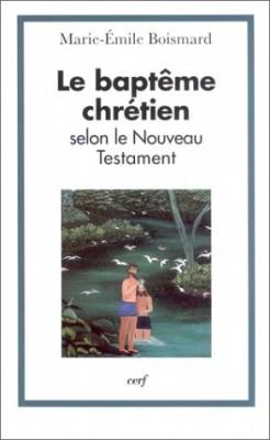 """Afficher """"Le Baptême chrétien selon le Nouveau Testament"""""""