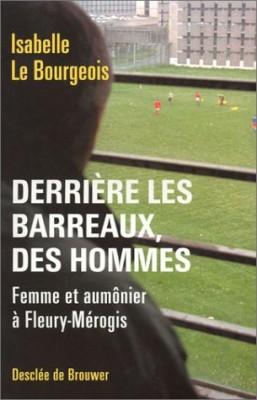 """Afficher """"Derrière les barreaux, des hommes"""""""