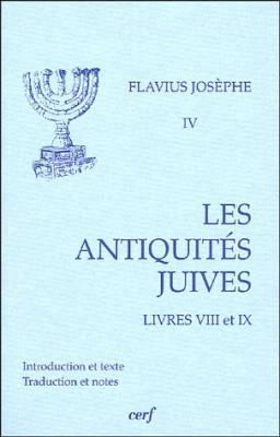 """Afficher """"Les Antiquités juives : Volume IV : Livres VIII et IX"""""""