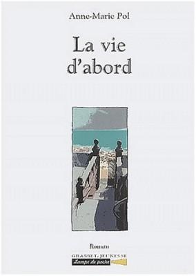 """Afficher """"La vie d'abord"""""""