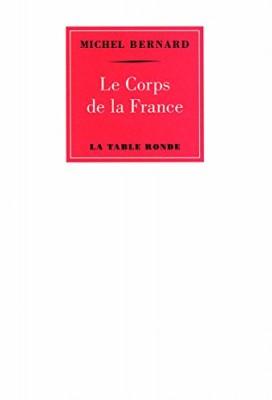 """Afficher """"Le corps de la France"""""""