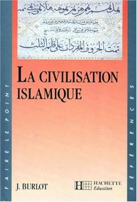 """Afficher """"La civilisation islamique"""""""