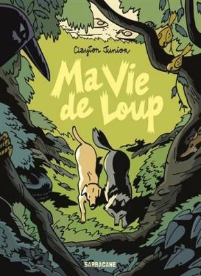 vignette de 'Ma vie de loup (Clayton Jr)'