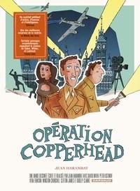 vignette de 'Opération Copperhead (Jean Harambat)'