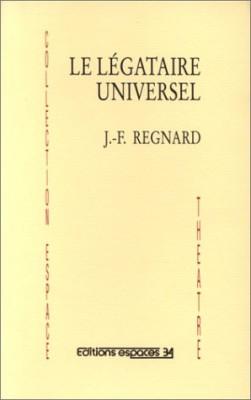 """Afficher """"Le Légataire universel"""""""