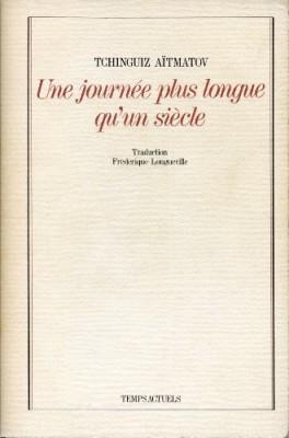 """Afficher """"Une Journée plus longue qu'un siècle"""""""