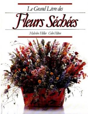 """Afficher """"Le Grand livre des fleurs séchées"""""""
