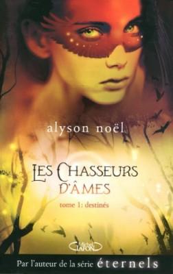 """Afficher """"Les chasseurs d'âmes n° 1 Destinés"""""""